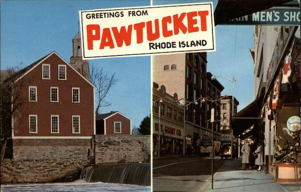 Greetings from Pawtucket Rhode Island