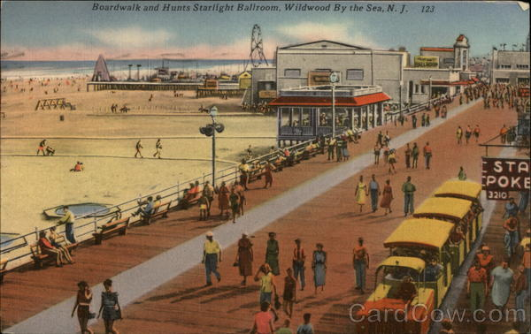 Boardwalk and Hunts Starlight Ballroom Wildwood-By-The-Sea New Jersey