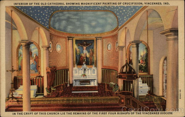 Interior of the Old Cathedral Showing Magnificent Painting of Crucifixion Vincennes Indiana