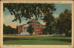 University of Louisville, Campus and Administration Building