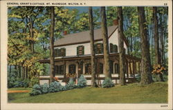 General Grant's Cottage, Mt. McGregor, Wilton, N.Y