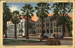 Santa Clara County Court House and Hall of Records