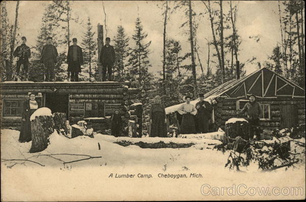 A Lumber Camp Cheboygan Michigan