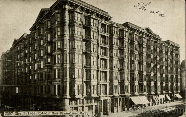 The Palace Hotel San Francisco California