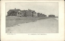 US Barracks, Fort Mansfield