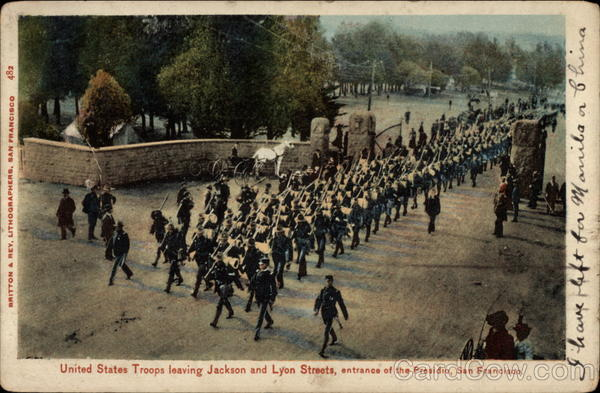 United States Troops Leaving Jackson and Lyon Streets San Francisco California