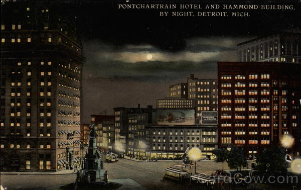 Ponchartrain Hotel and Hammond Building Detroit Michigan