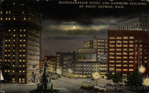 Pontchartrain Hotel and Hammond Building by Night Detroit Michigan