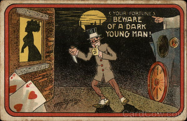 (Your Fortune) Beware of a Dark Young Man Drinking