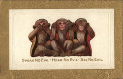 Speak No Evil - Hear No Evil - See No Evil