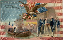 Reception of President Washington at New York/ Washington Taking the Oath of Office as President