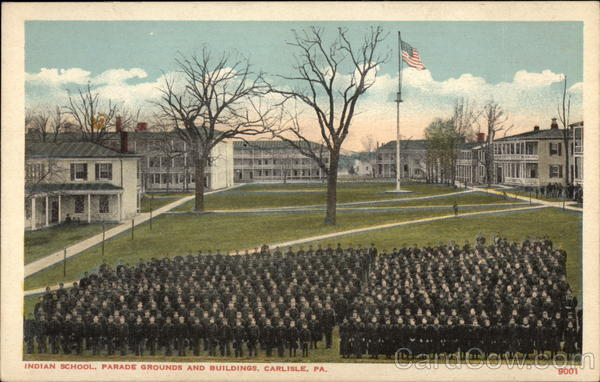 Indian School, Parade Grounds and Buildings Carlisle Pennsylvania