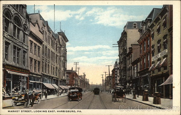 Market Street, Looking East Harrisburg Pennsylvania