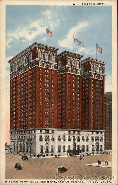 William Penn Hotel, William Penn Place, Sixth Ave. and Oliver Ave Pittsburgh Pennsylvania