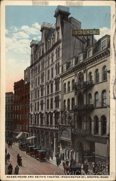 Adams House and Keith's Theatre, Washington St Boston Massachusetts