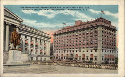 The Washington, Pennsylvania Ave. at 15th & F Sts., N.W., Opposite the United States Treasury