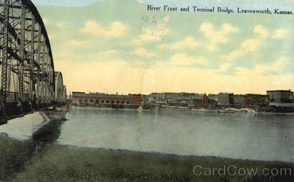 River Front and Terminal Bridge Leavenworth Kansas