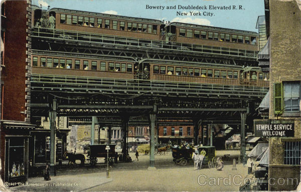 Bowery and Doubledeck Elevated R. R New York City Trains, Railroad
