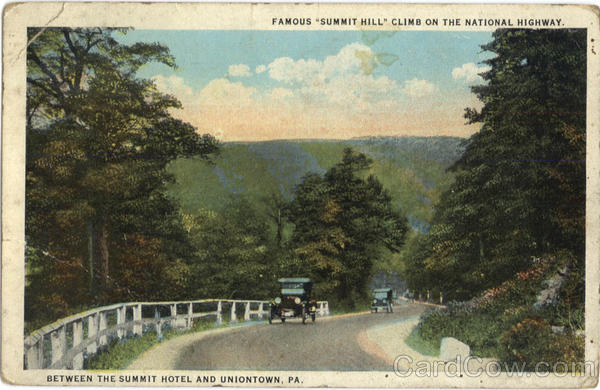 Famous Summit Hill Climb on the National Highway Uniontown Pennsylvania