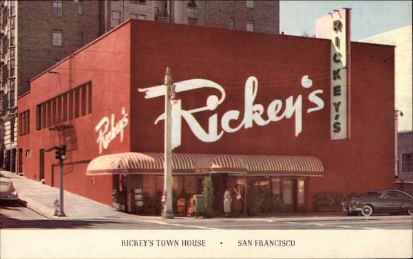 Rickey's Town House San Francisco California