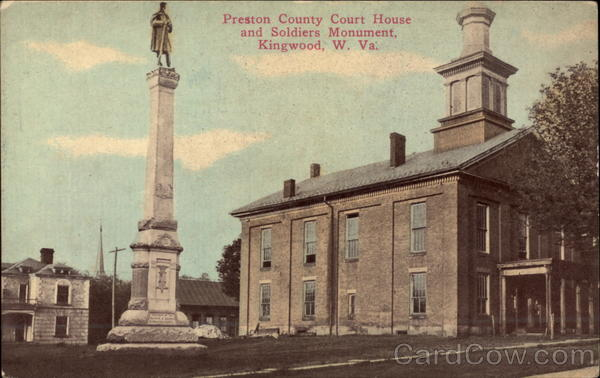 Preston County Court House and Soldier's Monument Kingwood West Virginia