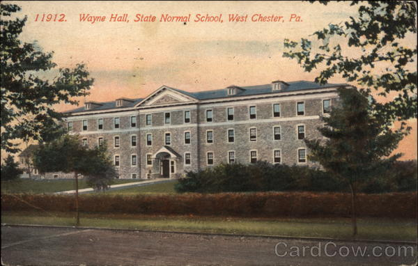 Wayne Hall, State Normal School West Chester Pennsylvania