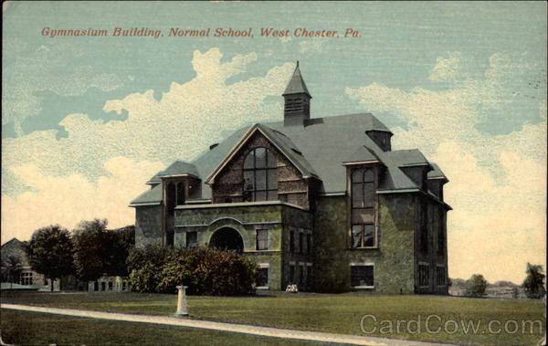 Gymnasium Building, Normal School West Chester Pennsylvania