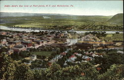Bird's Eye view of Port Jervis , NY and Matamoras, PA