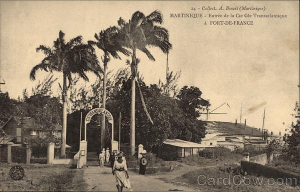 Entry of the General Transatlantic Company Fort De France Martinique