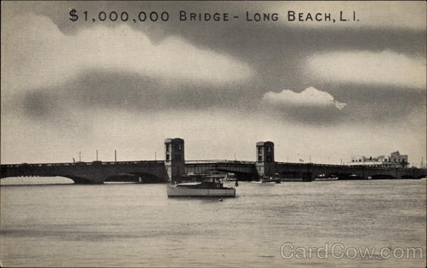 $1,000,000 Bridge - Long Beach Long Island New York