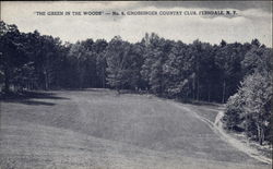 """The Green in the Woods"" - No. 6. Grossinger Country Club"