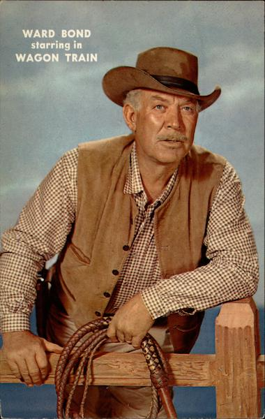 Ward Bond starring in Wagon Train Actors