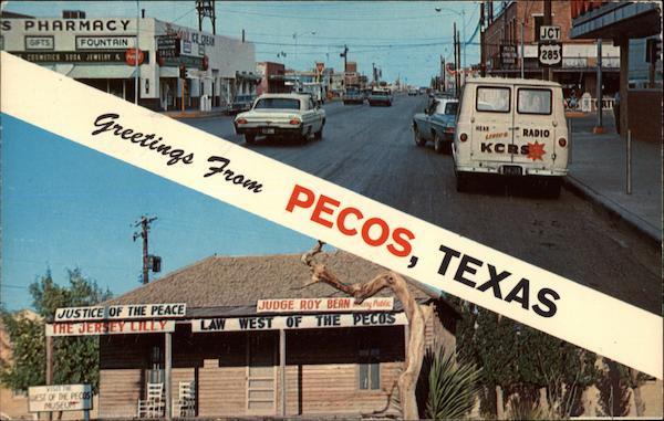 Greetings from Pecos Texas Franklin E. Schaaf