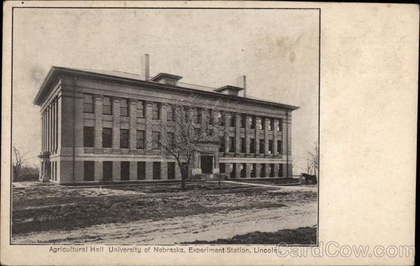 Agricultural Hall, University of Nebraska, Experiment Station Lincoln