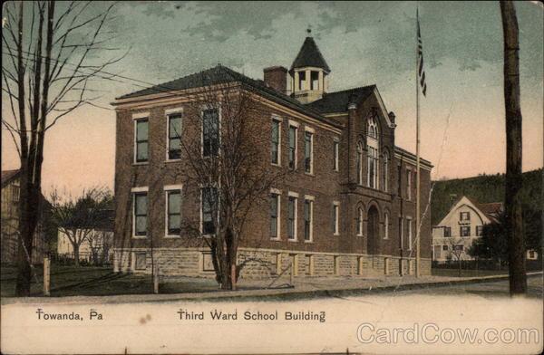 Third Ward School Building Towanda Pennsylvania