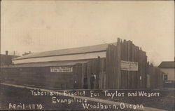 Tabernacle Erected for Taylor and Wegner Evangelists