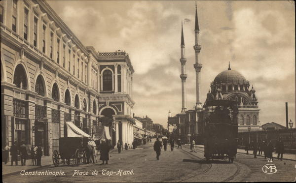 Constantinople. Place de Top-Hané Contantinople - Istanbul Turkey