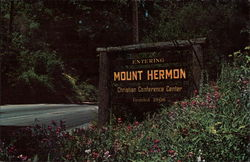 Mount Hermon Christian Conference Center California