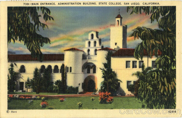 Main Entrance, Administration Building, State College San Diego California