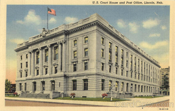 U. S. Court House and Post Office Lincoln Nebraska