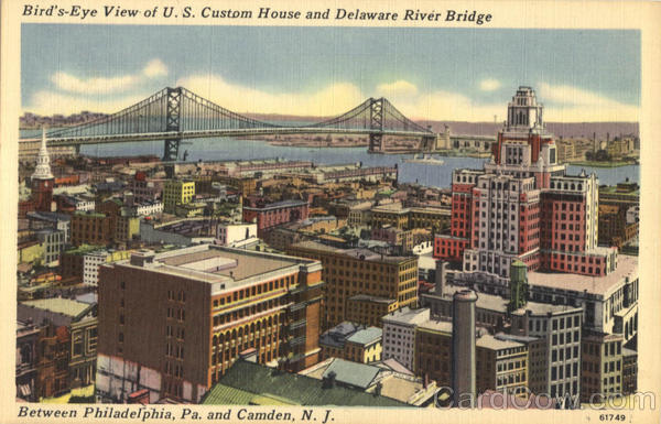Bird's Eye View of U.S. Custom House And Delaware River Bridge Camden New Jersey