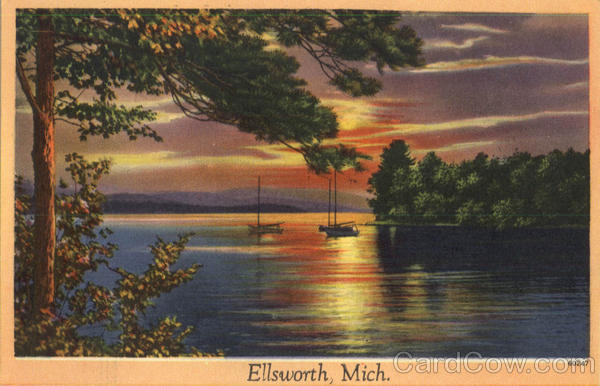 Greetings From Ellsworth Michigan