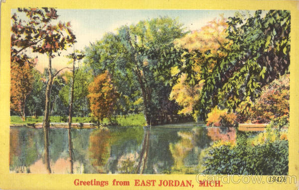 Greetings From East jordan Michigan
