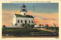 Old spanish Lighthouse Built 1850, Point Loma