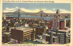 Bird's Eye View of U.S. Custom House And Delaware River Bridge