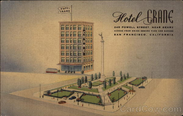 Hotel Crane, 245 Powell Street, Near Geary San Francisco California