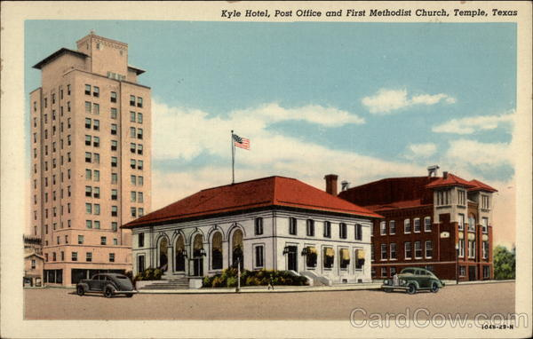 Kyle Hotel, Post Office, and First Methodist Church Temple Texas