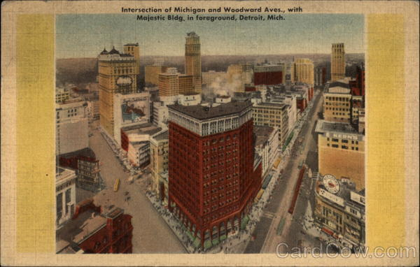Intersection of Michigan and Woodward Aves., with Majestic Bldg. in foreground Detroit