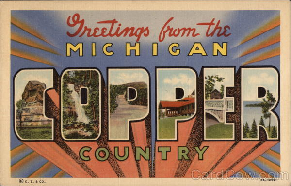 Greetings from the Michigan Copper Country Large Letter