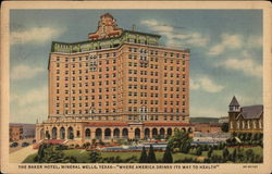 "The Baker Hotel - ""Where America Drinks its Way to Health"""